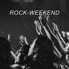 Rock-Weekend